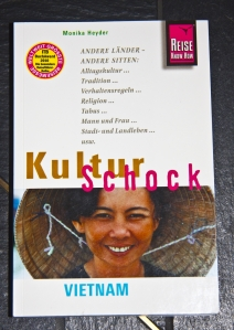 Vietnam - Kultur Schock - Monika Heyder