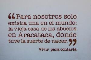 Geburtshaus García Aracataca - so schrieb er einst